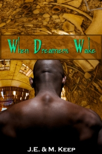 When Dreamers Wake